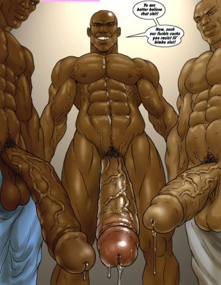 Suck that three veined sweaty big black cocks